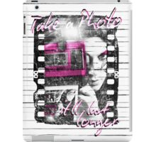 Photography - Take a photo It'll last longer iPad Case/Skin