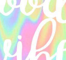 Good Vibes: Rainbow Sticker