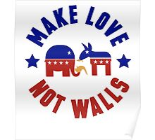 Make love, not walls Poster