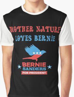 Bernie Sanders - Mother Nature Graphic T-Shirt