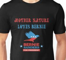 Bernie Sanders - Mother Nature Unisex T-Shirt