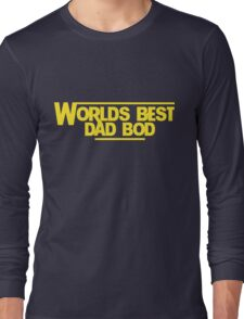 World's Best Dad BOD  Long Sleeve T-Shirt