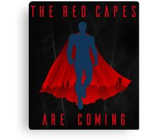 The red capes are coming Canvas Print