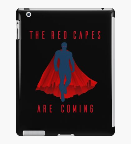 The red capes are coming iPad Case/Skin