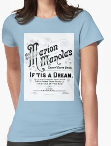 Miss Marion Manola's - If 'Tis A Dream - White Womens Fitted T-Shirt
