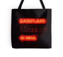 Dairlyland Motel Tote Bag