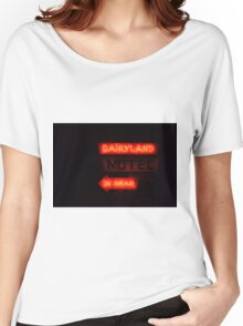 Dairlyland Motel Women's Relaxed Fit T-Shirt
