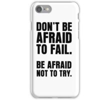 Incremental Success - Doctrine of the critical inch. iPhone Case/Skin