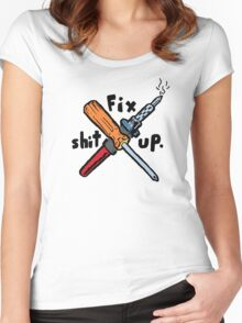 Fix Shit Up Women's Fitted Scoop T-Shirt