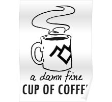 A damn fine cup of coffee Poster