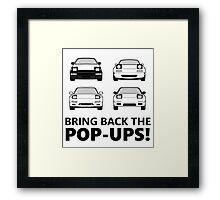 Bring back the pop-ups! Framed Print