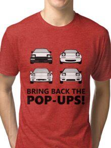 Bring back the pop-ups! Tri-blend T-Shirt
