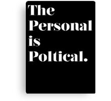 The Personal is Political Stencil Canvas Print