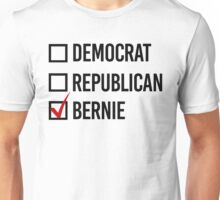 I choose Bernie Unisex T-Shirt