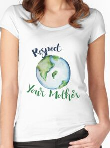 Respect your Mother Earth Day Women's Fitted Scoop T-Shirt