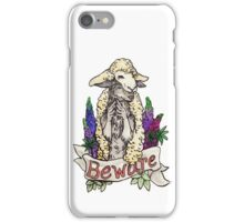 beware the wolf in sheep's clothing iPhone Case/Skin