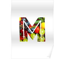 The Letter M - Fruit Poster