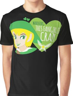 WARNING this fangirl is CRAZY! (with girly Link and fairy) Graphic T-Shirt
