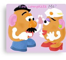 Mr and Mrs Potato Head- You Complete Me? Canvas Print