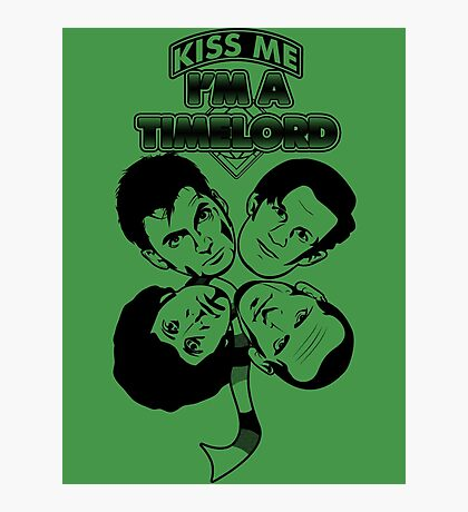 Kiss Me, I'm a Timelord Photographic Print