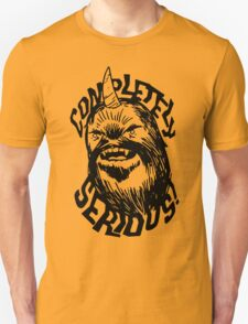 Completely Serious T-Shirt