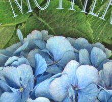 Happy Mother's Day, blue Hydrangea. flower Sticker