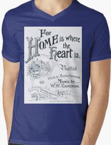 For Home Is Where The Heart Is Mens V-Neck T-Shirt