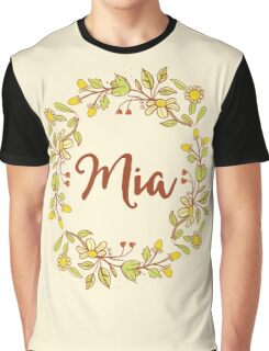 Mia lovely name and floral bouquet wreath Graphic T-Shirt
