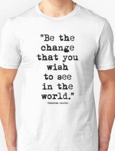 Mahatma Gandhi Quote 1 Unisex T-Shirt