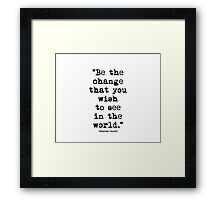 Mahatma Gandhi Quote 1 Framed Print