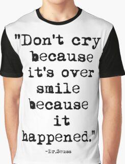 Dr.Seuss Quote 1 Graphic T-Shirt