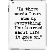 Robert Frost Quote 1 iPad Case/Skin