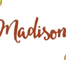 Madison lovely name and floral bouquet wreath Sticker