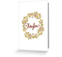 Kaylee lovely name and floral bouquet wreath Greeting Card