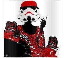 Stormtrooper Diva:  I don't get mad I get even Poster