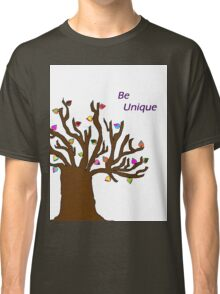 Be Unique; Be Yourself Classic T-Shirt