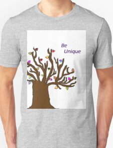 Be Unique; Be Yourself T-Shirt