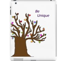 Be Unique; Be Yourself iPad Case/Skin