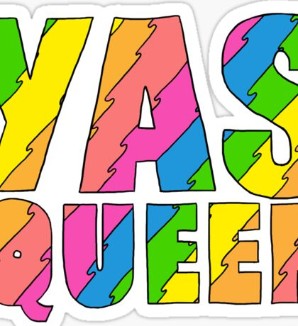YAS QUEEN - Broad City Style Sticker