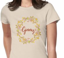 Ginny lovely name and floral bouquet wreath Womens Fitted T-Shirt