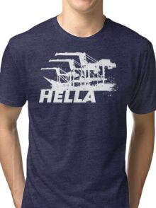 Hella Tri-blend T-Shirt