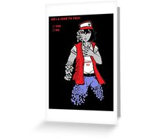 Am I A Joke To You? (Glitchy Red) Greeting Card