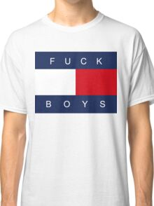 F*CK BOYS Classic T-Shirt