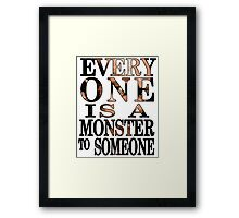 Black Sails - Everyone is a Monster to Someone Framed Print