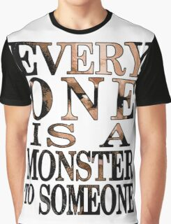 Black Sails - Everyone is a Monster to Someone Graphic T-Shirt