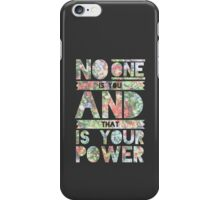 No One Is You iPhone Case/Skin