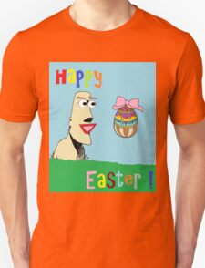 Happy Easter ! T-Shirt