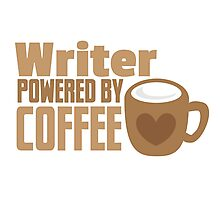 Writer powered by coffee Photographic Print