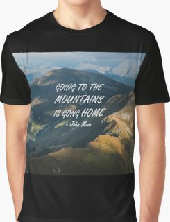 Going to the mountains 10 Graphic T-Shirt