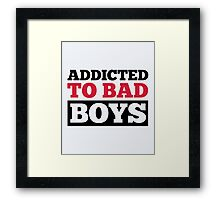 Bad Boys Funny Quote Framed Print